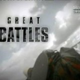 Великие сражения (Great Battles) (5 серий)