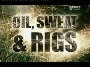 discoveryoil sweat and rigs 300x225 Discovery. Нефть, пот и нефтяные вышки (Oil, Sweat & Rigs)