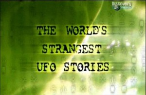 discoverythe worlds strangest ufo stories 300x196 Discovery. Самые необычные истории НЛО (Thе Worlds Strangest UFO Stories) 4 серии