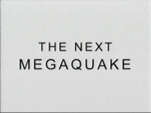 bbc the next megaquake 300x225 BBC. Грядущая катастрофа (BBC. The Next Megaquake)