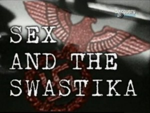 discoverysex and the swastika 300x226 Discovery. Секс и Свастика (Sex and The Swastika)