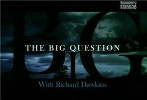 discoverythe big question Discovery. Сложный вопрос (The Biq Question) 5 серий