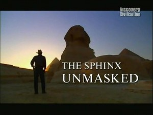 discoverythe sphinx unmasked 300x226 Discovery. Сфинкс без маски (The Sphinx Unmasked)