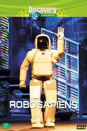 discoveryrobosapiens Discovery. Роботы, такие похожие на людей (Robosapiens)
