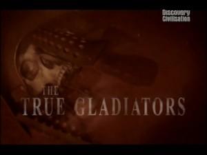 discoverytrue gladiators 300x225 Discovery. Настоящие гладиаторы (True Gladiators)