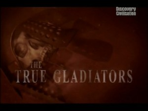 true gladiators 300x225 Настоящие гладиаторы (The True Gladiators)