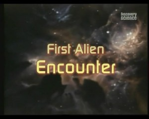 first alien encounter 300x240 Первый контакт с инопланетянами (First Alien Encounter)
