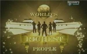 discoverythe worlds richest people Discovery. Самые богатые люди в мире (The Worlds Richest People) 8 серий